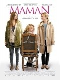 Maman - movie with Josiane Balasko.