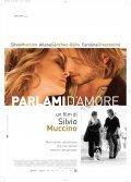 Parlami d'amore is the best movie in Aitana Sanchez-Gijon filmography.