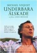 Underbara alskade is the best movie in Michael Nyqvist filmography.