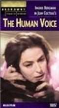 The Human Voice - movie with Ingrid Bergman.