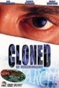 Cloned is the best movie in Enrico Colantoni filmography.