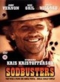 Sodbusters - movie with Kris Kristofferson.