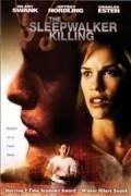 The Sleepwalker Killing is the best movie in Charles Esten filmography.