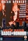 Jack Reed: Badge of Honor - movie with Neal McDonough.