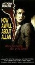 How Awful About Allan film from Curtis Harrington filmography.