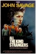 All the Kind Strangers - movie with John Savage.