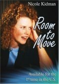 Room to Move is the best movie in Nicole Kidman filmography.