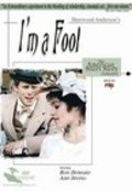 I'm a Fool - movie with Ron Howard.