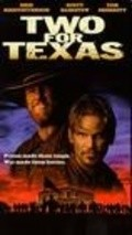 Two for Texas - movie with Kris Kristofferson.