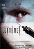 Terminal - movie with Michael Ironside.