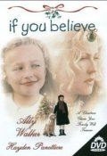 If You Believe - movie with Hayden Panettiere.