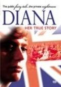 Film Diana: Her True Story.