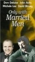 Only with Married Men - movie with Fritz Feld.