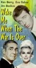 Wake Me When the War Is Over - movie with Eva Gabor.