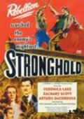 Stronghold is the best movie in Rita Macedo filmography.