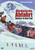 Morderische Abfahrt - Skitour in den Tod - movie with Thomas Heinze.
