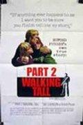 Walking Tall Part II is the best movie in Bo Svenson filmography.