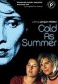 Froid comme l'ete is the best movie in Joseph Malerba filmography.