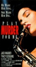 Play Murder for Me - movie with Tracy Scoggins.