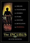 Incubus is the best movie in Harvey Atkin filmography.