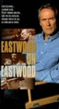 Film Eastwood on Eastwood.
