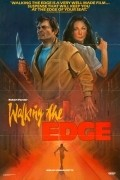 Walking the Edge - movie with Robert Forster.