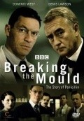 Breaking the Mould - movie with Dominic West.
