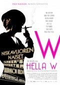 Hella W - movie with Hannu-Pekka Bjorkman.