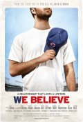 We Believe is the best movie in Bonnie Hunt filmography.