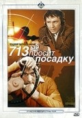 713-y prosit posadku is the best movie in Otar Koberidze filmography.