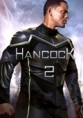 Hancock 2 - movie with Will Smith.