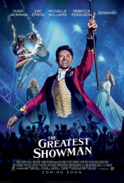 The Greatest Showman - movie with Hugh Jackman.