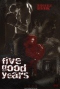 Five Good Years - movie with Christopher Plummer.