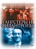 Gangsterzy i filantropi is the best movie in Gustaw Holoubek filmography.