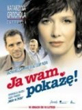 Ja wam pokaze! is the best movie in Pavel Delong filmography.