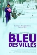 Le bleu des villes - movie with Antoine Chappey.