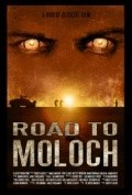 Road to Moloch is the best movie in Iyad Hajjaj filmography.