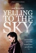 Yelling to the Sky is the best movie in Jason Clarke filmography.