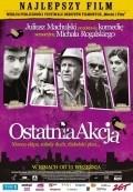 Ostatnia akcja is the best movie in Piotr Fronczewski filmography.