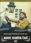 Konec starych casu is the best movie in Jan Hrusinsky filmography.
