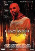 Crazy as Hell film from Eriq La Salle filmography.