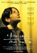 A rozsa enekei is the best movie in Zoltan Gera filmography.