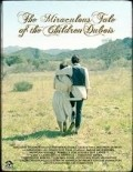 The Miraculous Tale of the Children Dubois - movie with Jeff Fahey.