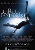 Circus Fantasticus is the best movie in Ravil Sultanov filmography.