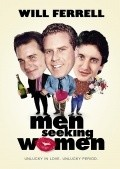 Men Seeking Women - movie with Will Ferrell.