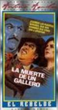 La muerte de un gallero - movie with Antonio Aguilar.