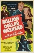 Million Dollar Weekend - movie with Osa Massen.