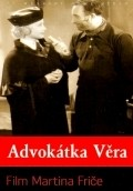 Advokatka Vera is the best movie in Bedrich Veverka filmography.