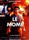 Le mome - movie with Michel Duchaussoy.