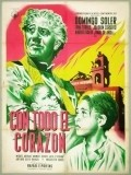 Con todo el corazon - movie with Miguel Manzano.